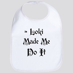 Loki Made Me Do It! Bib