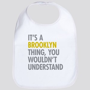 Brooklyn Thing Bib