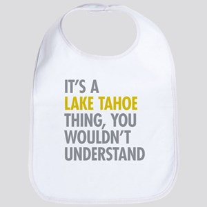 Its A Lake Tahoe Thing Bib