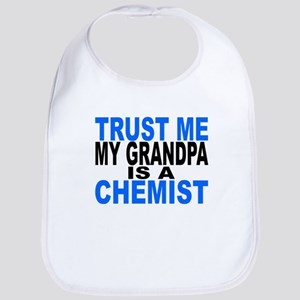 Trust Me My Grandpa Is A Chemist Bib
