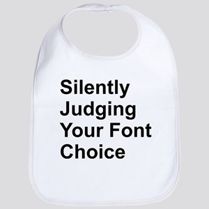 Silently Judge Font Cotton Baby Bib