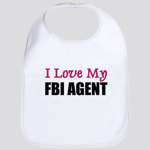 I Love My FBI AGENT Bib