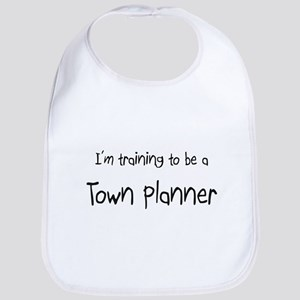 I'm training to be a Town Planner Bib