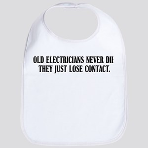 Old Electricians Never Die Bib