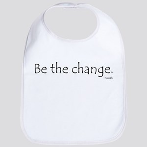 Be the Change Bib
