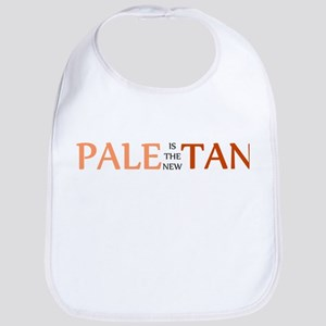 PALE IS THE NEW TAN SHIRT BUM Bib