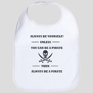 Dark Always Be Yourself Pirate Baby Bib