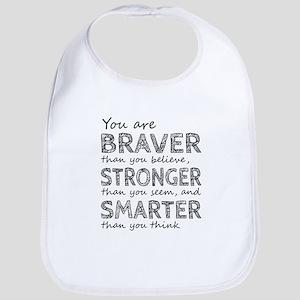 Braver Stronger Smarter Bib