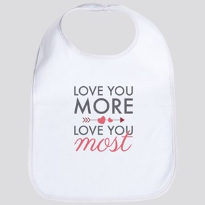 Love You Most Bib