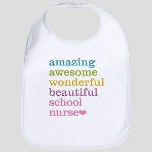 Amazing School Nurse Bib