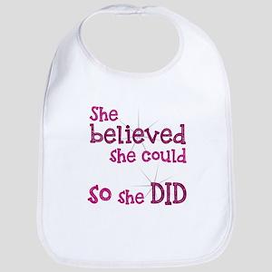 She Believed She Could - So She Did Bib