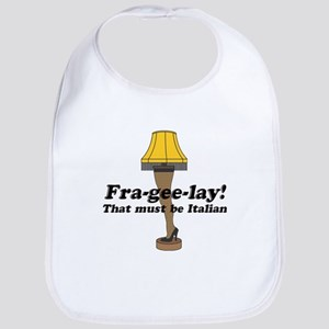 Fra-gee-lay! Leg Lamp Bib