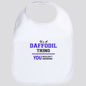 It's DAFFODIL thing, you wouldn't understand Bib