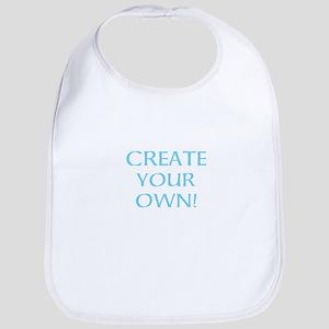 CREATE YOUR OWN Baby Bib