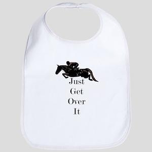 Just Get Over It Horse Jumper Baby Bib