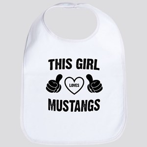 THIS GIRL LOVES MUSTANGS Bib