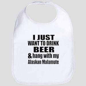 Hang With My Alaskan Malamute Bib