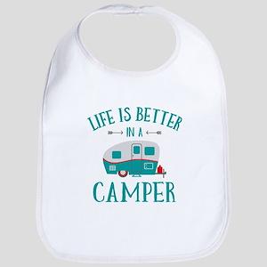 Life's Better Camper Baby Bib