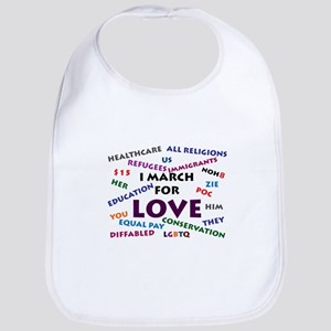 I March for Love Baby Bib