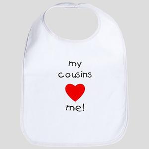 My cousins love me Bib
