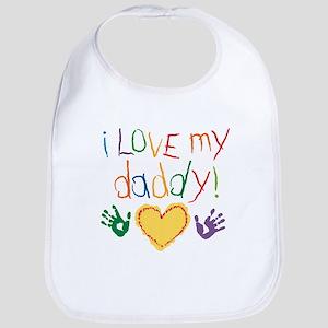 i love my daddy Bib