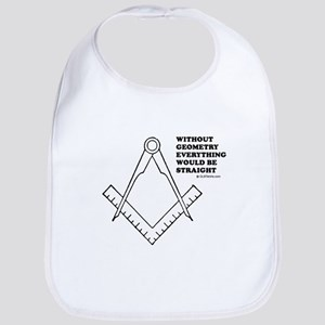 Without geometry, everything would be straight Bib