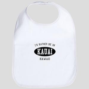 I'd Rather Be in Kauai, Hawai Bib