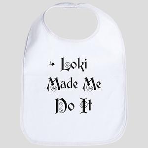 Loki Made Me Do It! Bib