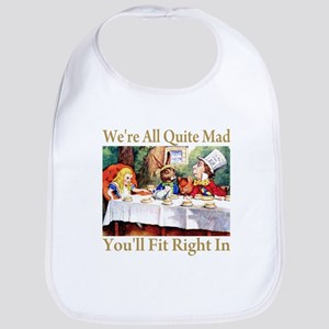 WE'RE ALL QUITE MAD Bib
