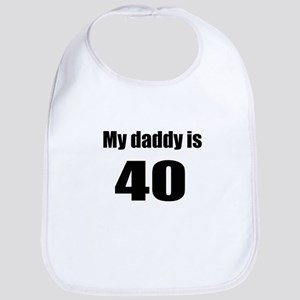 Daddy is 40 Bib