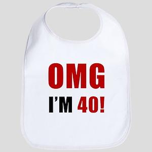 OMG 40th Birthday Bib