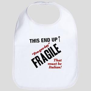 Fragile Must Be Italian - Christmas Story Bib