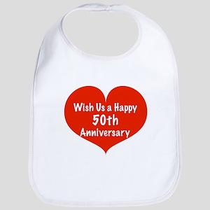 Wish us a Happy 50th Anniversary Bib