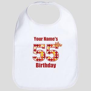 Happy 55th Birthday - Personalized! Bib