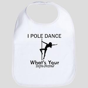 Poledance my superpower Bib