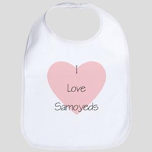 I Love Samoyeds Bib