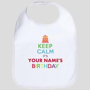 Personalized Keep Calm Its My Birthday Bib