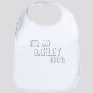 Its An Oakley Thing Baby Bib