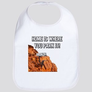 Home Is Where You Park It - Travel Trailer Bib