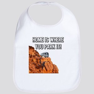 Home Is Where You Park It - Class A Bib