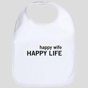 Happy Wife, Happy Life Bib