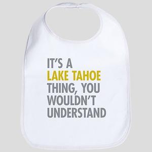 Its A Lake Tahoe Thing Bib