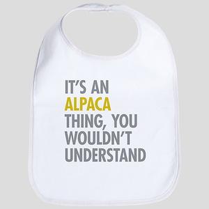 Its An Alpaca Thing Bib