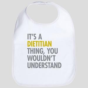 Its A Dietitian Thing Bib