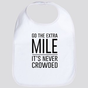 Go the Extra Mile…It's Never Crowded Bib
