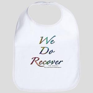 """We Do Recover"" Bib"