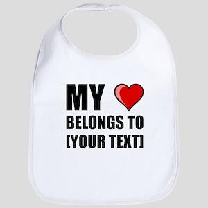 My Heart Belongs To Personalize It! Bib
