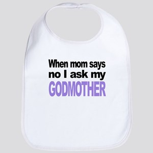 I Ask My Godmother Bib