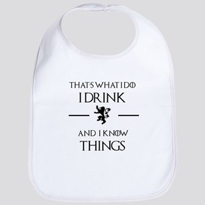 I drink and I know things Baby Bib