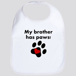 My Brother Has Paws Bib